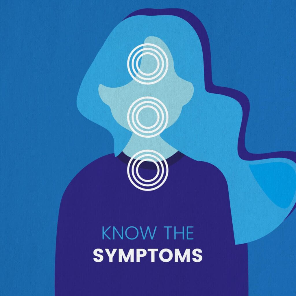 Graphic in shades of blue of a long haired woman which reads Know the Symptoms at bottom